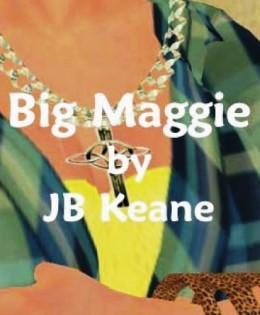 Big Maggie by John B. Keane