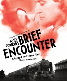 Brief Encounter, Noel Coward, adapted by Emma Rice