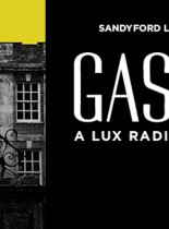 SLTCo on Tour: Gaslight