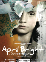 April Bright, Dermot Bolger