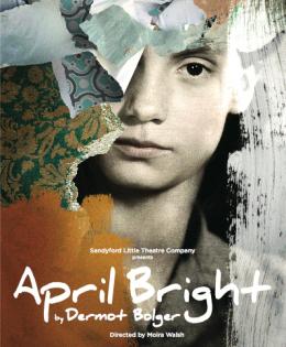 April Bright, Dermot Bolger